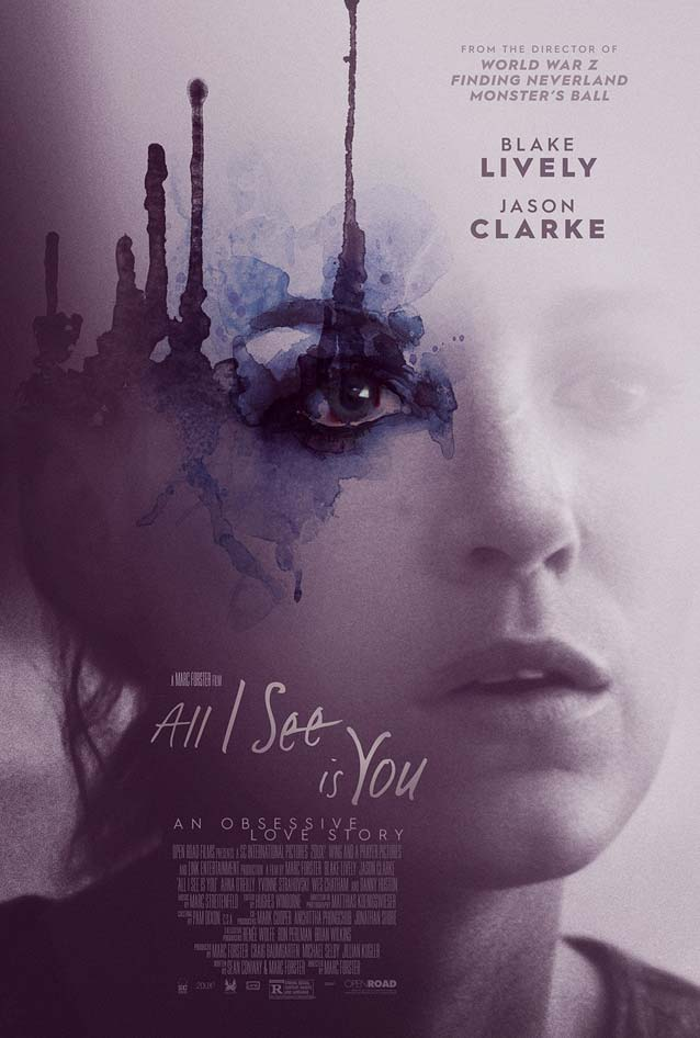 Poster for All I See Is You