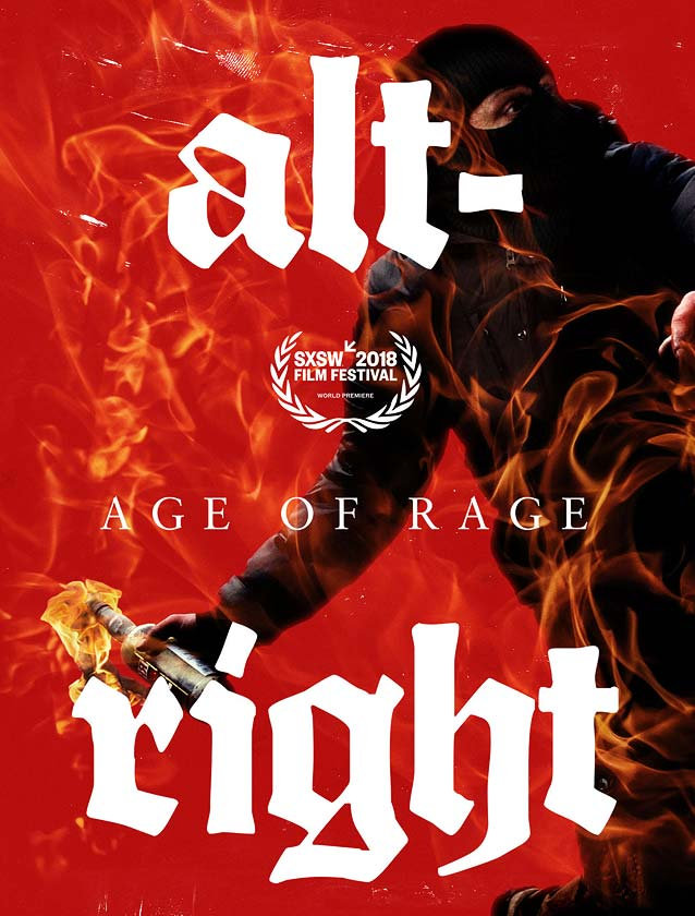 Theatrical one-sheet for Alt-Right: Age of Rage