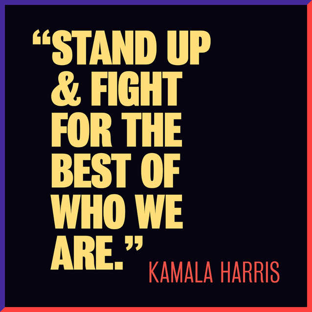 "Social image with the slogan ""Stand up and fight for the best of who we are."""
